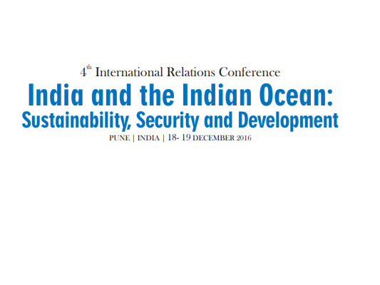 International Relations Conference 2016 India and the Indian Ocean: Sustainability, Security and Development